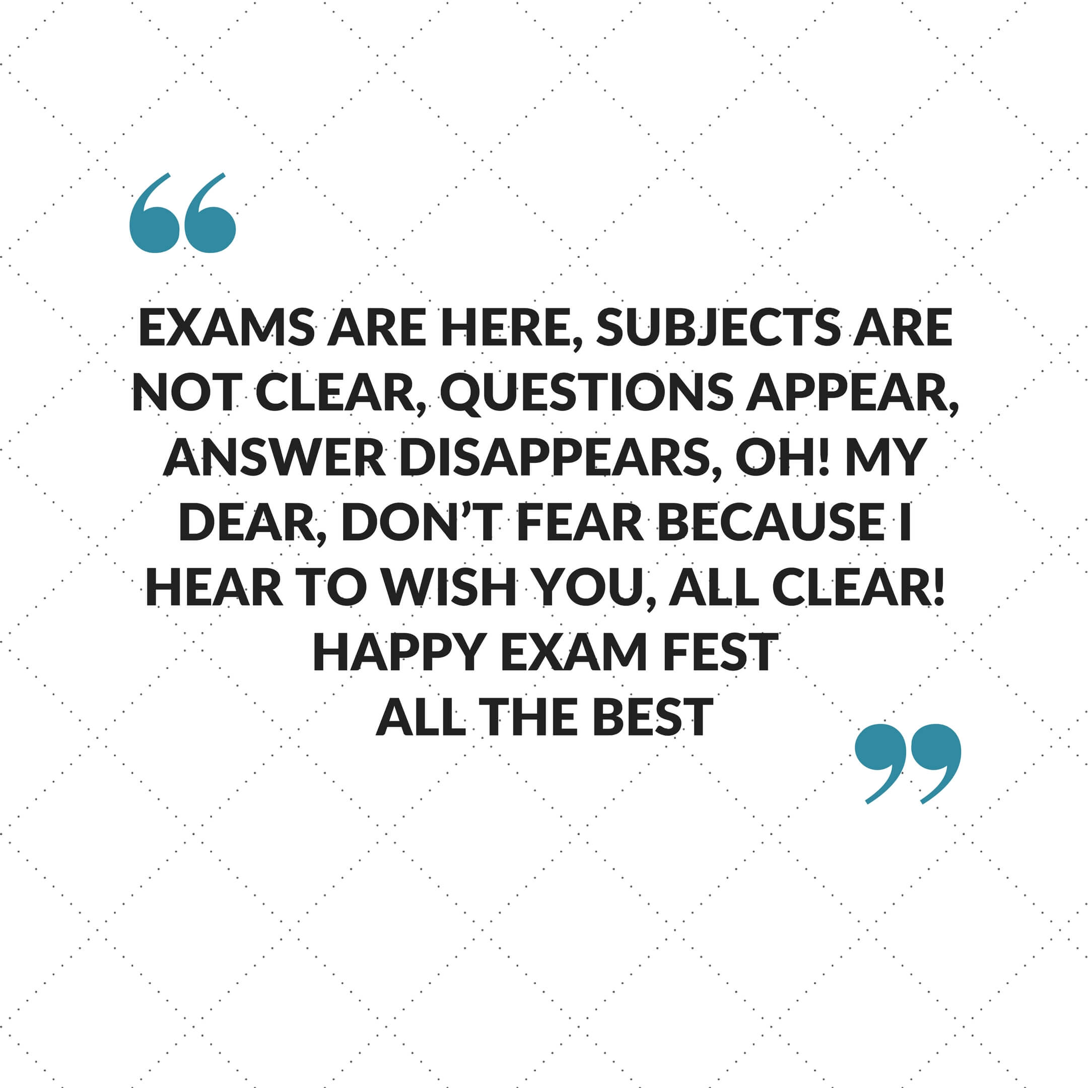 Wish Me Luck For My Exam Quotes: Best Of Luck Quotes, All The Best Quotes And Status Messages