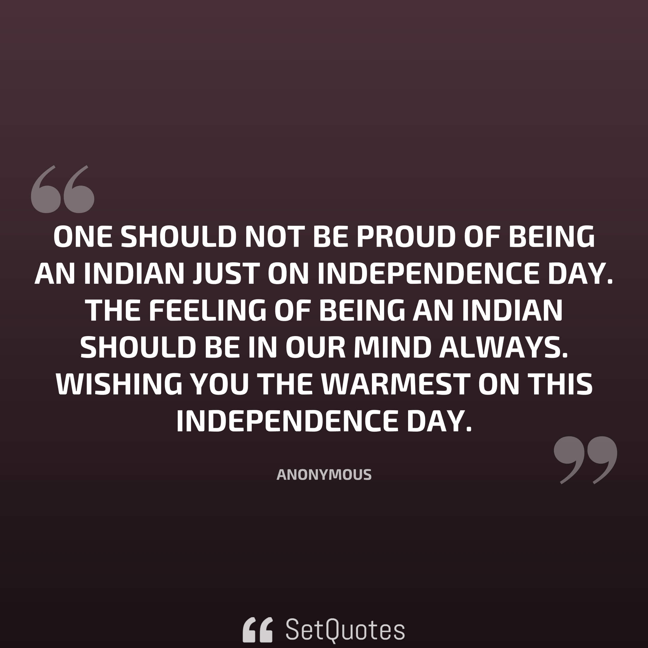 Independence Day Quotes Status And Messages Picture Quotes