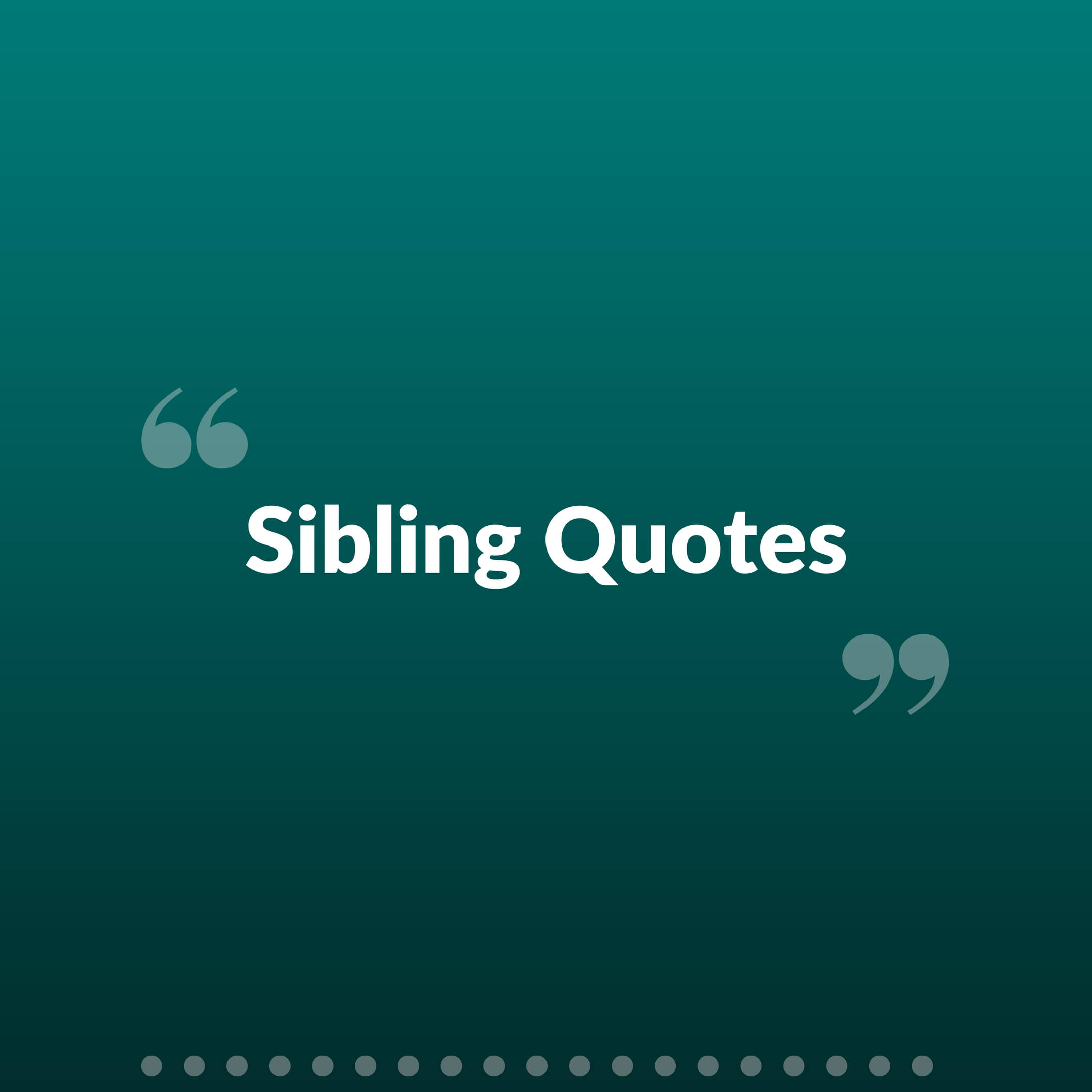 Sibling Quotes, Picture Quotes, Brother Sister Quotes and Status