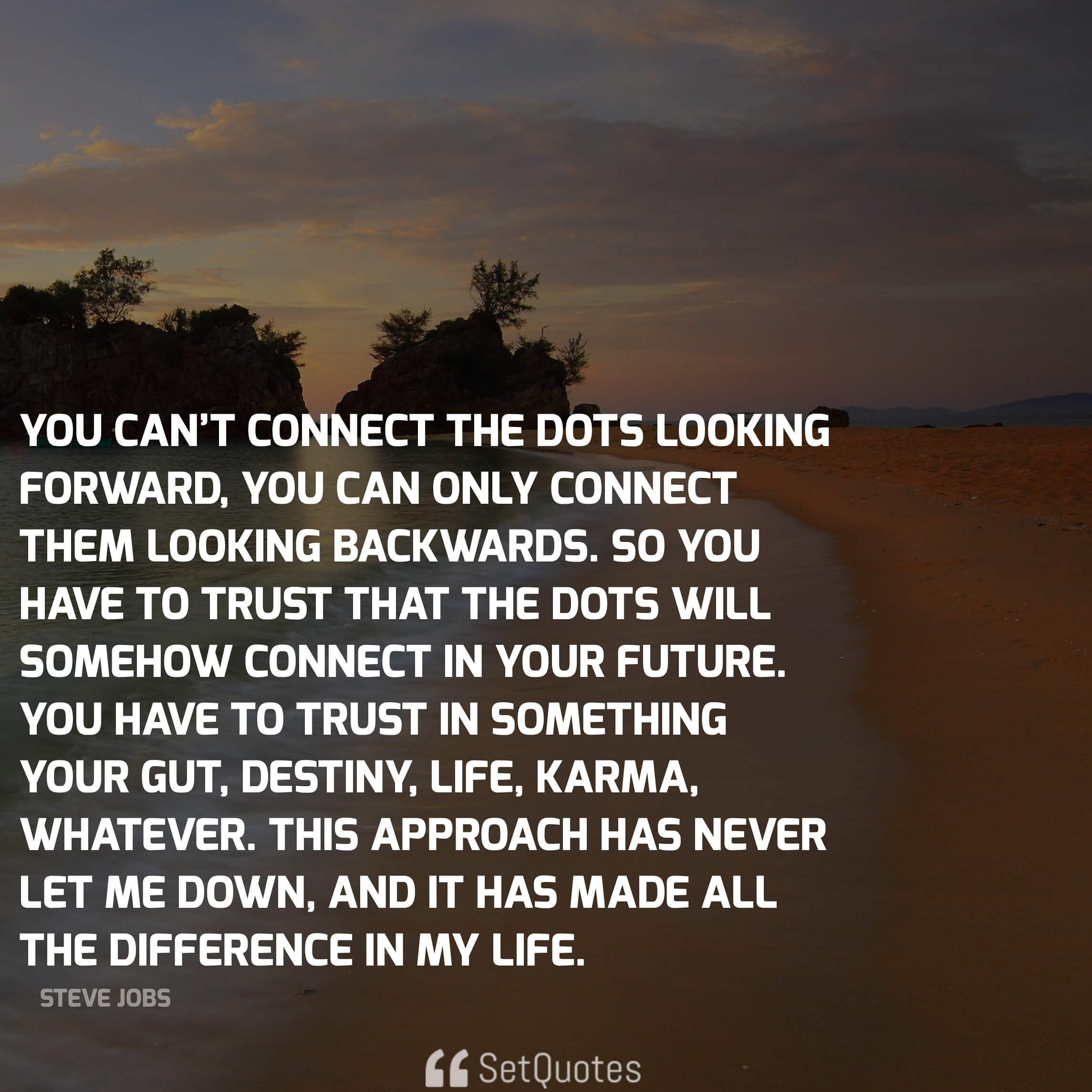 Looking Forward Quotes Steve Jobs Quotes That Can Change Your Life And Way You Think.