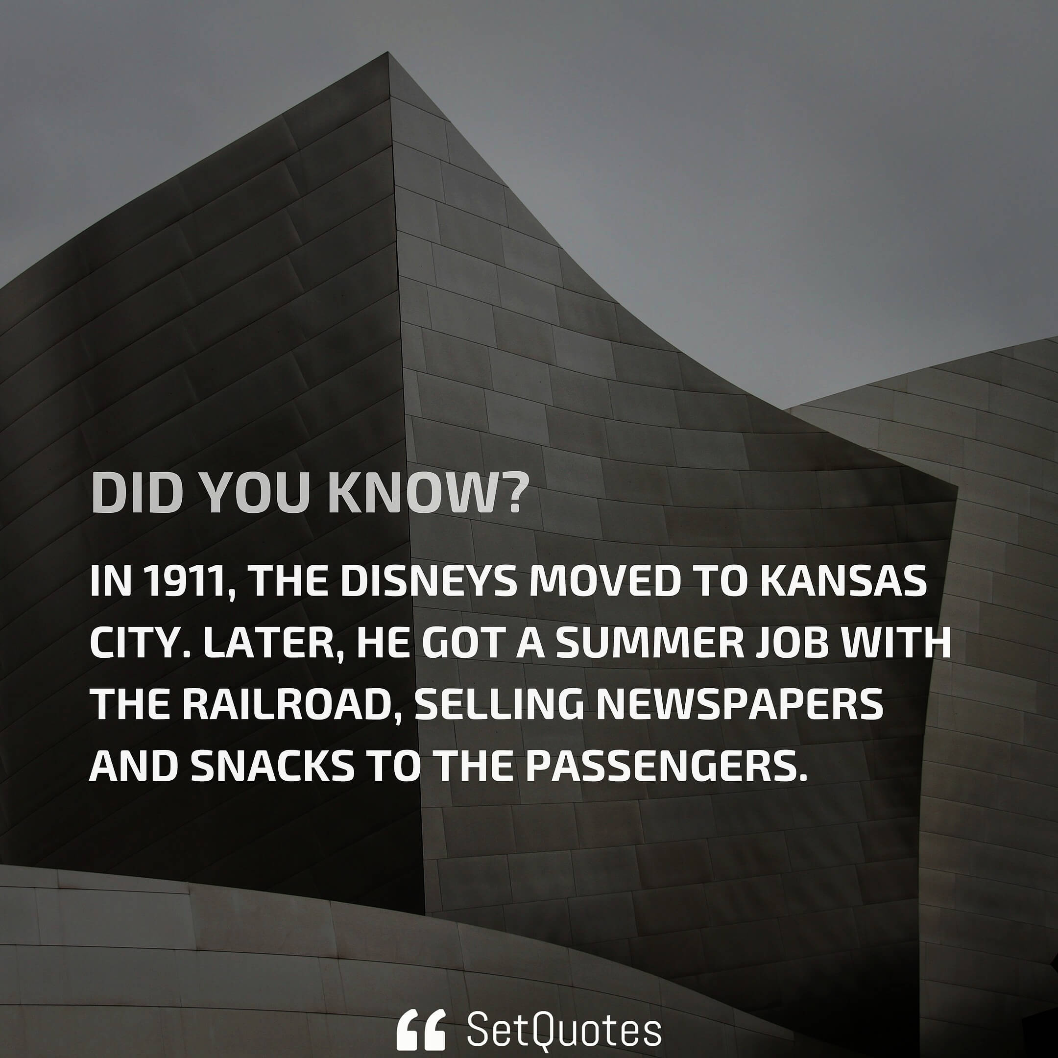 In 1911, the disneys moved to kansas city. Later, he got a summer job with the railroad, selling newspapers and snacks to the passengers